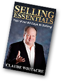Selling Essentials By Claude Whitacre, Now Available On Amazon!